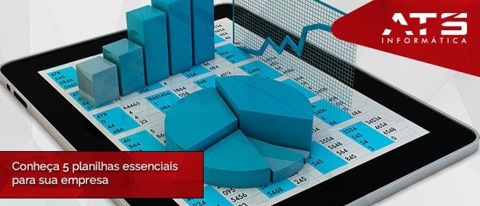 Conheça 5 planilhas essenciais para sua empresa